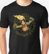 LET'S TELL A DIFFERENT STORY Unisex T-Shirt