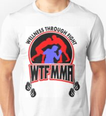 WTF MMA  Unisex T-Shirt