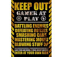 Keep Out Gamer at Play Photographic Print