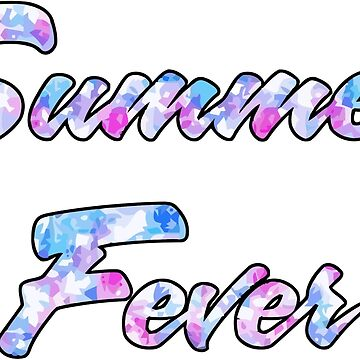 Fever by Cryanrich