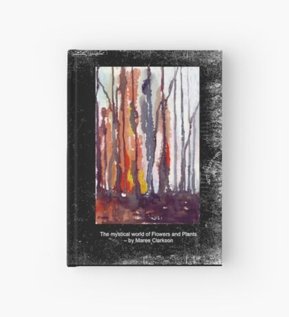 The mystical world of Flowers and Plants Hardcover Journal