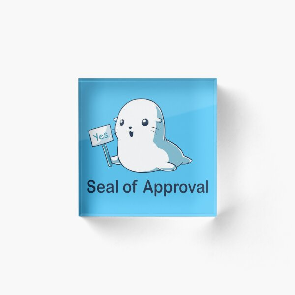 Seal of Approval Acrylic Block