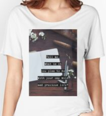 Wild and Precious Life Women's Relaxed Fit T-Shirt