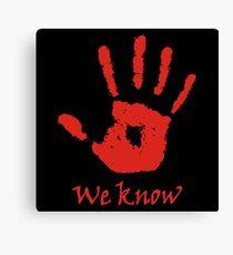 We Know - Dark Brotherhood Canvas Print
