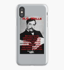 But Man Is The Unnatural Animal - HG Wells iPhone Case/Skin