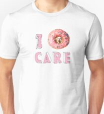 I donut care - karmy T-Shirt