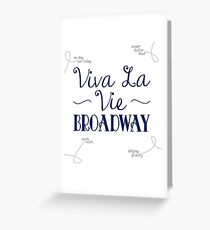 Viva La Vie Broadway Greeting Card