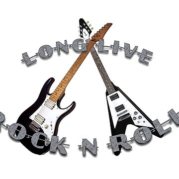 Long Live Rock -N- Roll by iMacMike