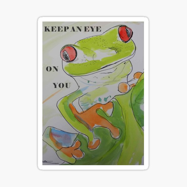 KEEP AN EYE ON YOU - FROG - WATERCOLOURS Sticker
