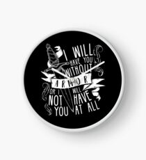 I Will Have You Without Armour   Six of Crows Clock