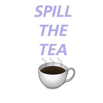 spill the tea emoji version by moonlightboca