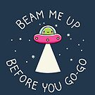 Beam me up by Andres Colmenares