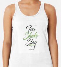 98f5ab1268295 Tea Shake Slay Herbaswag Débardeur femme