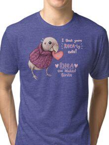 Rhea - Rhea-ly Cute! Tri-blend T-Shirt