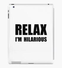 Relax Hilarious iPad Case/Skin