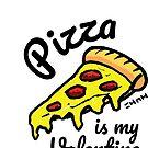 Pizza Is My Valentine by sketchNkustom