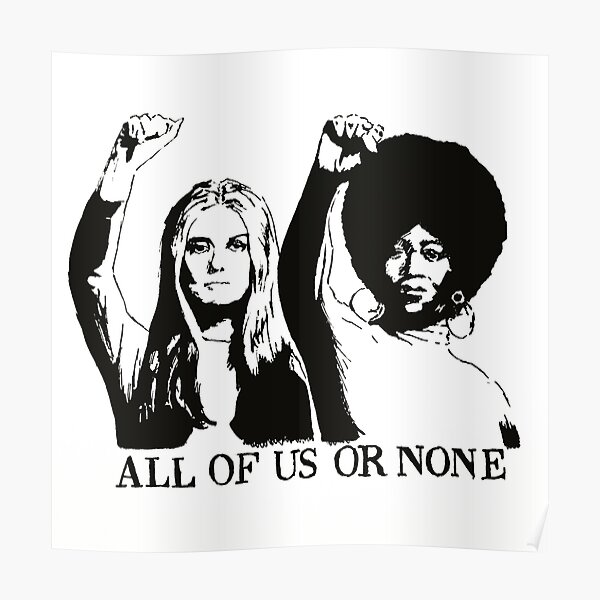 ALL OF US OR NONE Poster