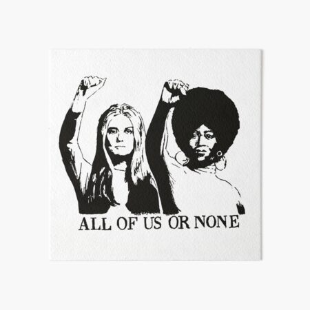 ALL OF US OR NONE Art Board Print