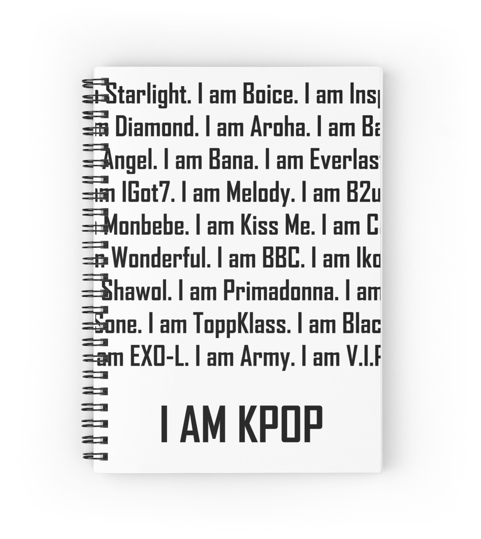 u0026quot i am kpop fandom names u0026quot  spiral notebooks by shelbymom85