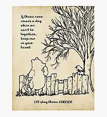 winnie the pooh - keep me in your heart Photographic Print
