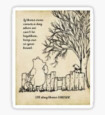 winnie the pooh - keep me in your heart Sticker