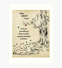 winnie the pooh - how lucky i am Art Print