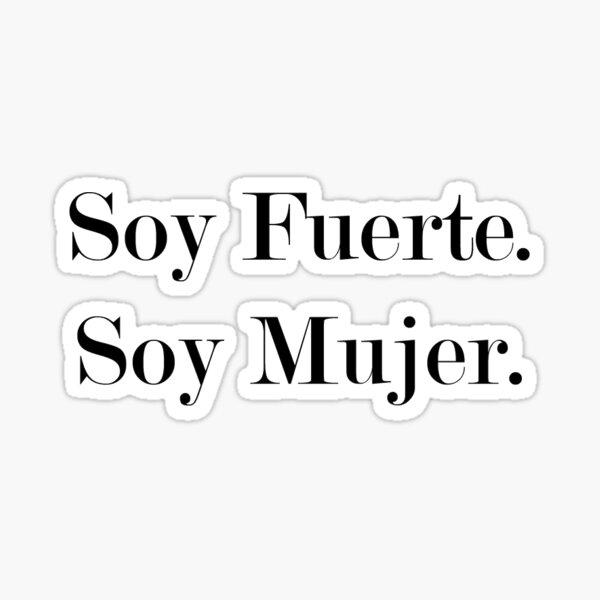 Soy Fuerte. Soy Mujer. Sticker