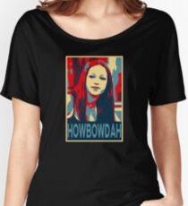 Howbow Dah? Women's Relaxed Fit T-Shirt