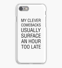 Clever Comeback iPhone Case/Skin
