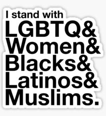 i stand with women - love trumps hate Sticker