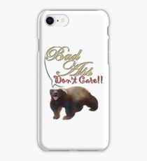 Honey badger don't care! iPhone Case/Skin