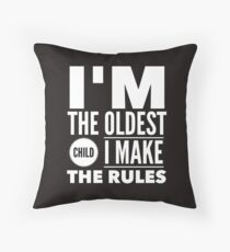 Oldest Child Make The Rules Eldest First Throw Pillow