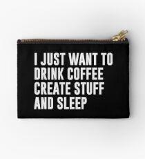 Coffee Create Stuff & Sleep Zipper Pouch