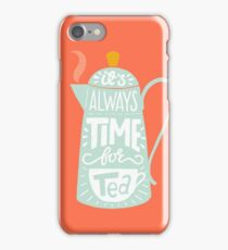 Tea saying iPhone Case/Skin