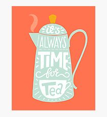 Tea saying Photographic Print