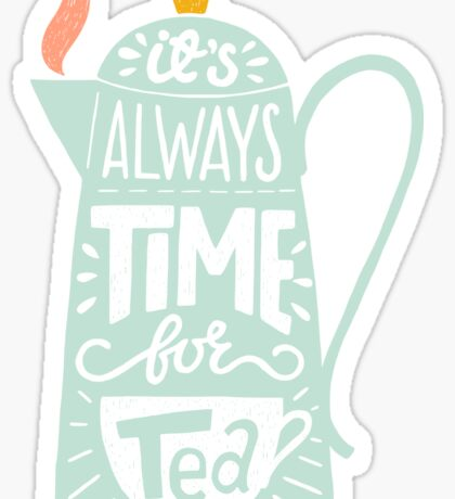 Tea saying Sticker