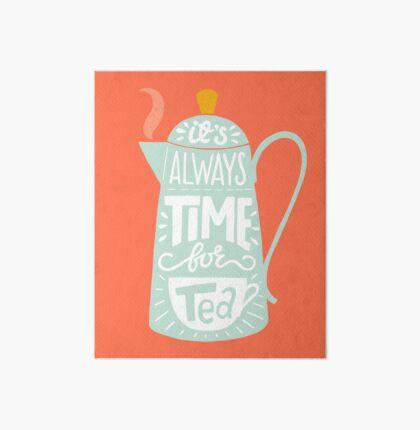 Tea saying Art Board