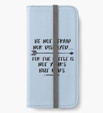 Be Not Afraid Bible Verse iPhone Wallet/Case/Skin