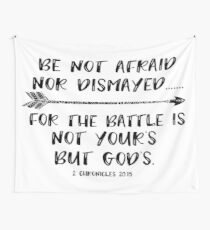 Be Not Afraid Bible Verse Wall Tapestry