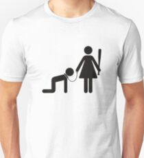 A woman holds a man as a slave T-Shirt