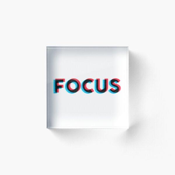 Focus! Acrylic Block