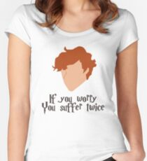 If you worry, you suffer twice Women's Fitted Scoop T-Shirt