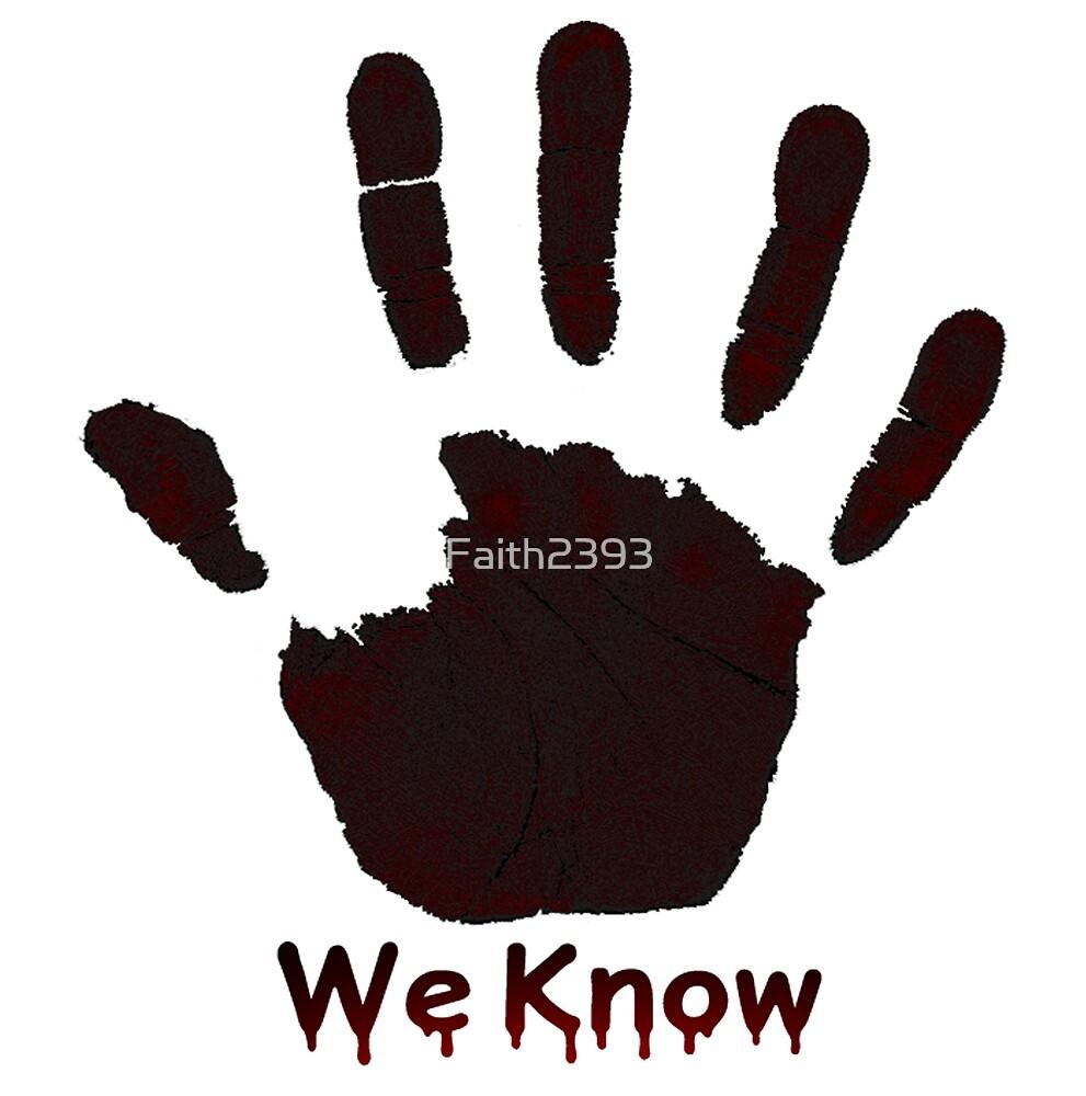 We Know by Faith2393