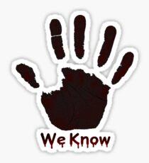 We Know Sticker
