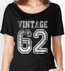 Vintage 62 2062 1962 T-shirt Birthday Gift Age Year Old Boy Girl Cute Funny Man Woman Jersey Style Women's Relaxed Fit T-Shirt