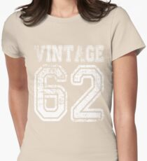 Vintage 62 2062 1962 T-shirt Birthday Gift Age Year Old Boy Girl Cute Funny Man Woman Jersey Style Womens Fitted T-Shirt