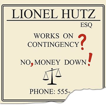 Lionel Hutz - No, money down! by landobry