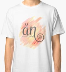 An Com Chua? Classic T-Shirt