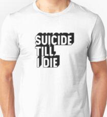 Suicide Till I Die T-Shirt