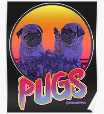 MIAMI PUGS Poster